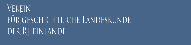 Verein für geschichtliche Landeskunde der Rheinlande